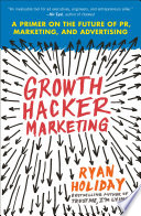 Growth Hacker Marketing Book
