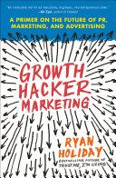 Growth Hacker Marketing [Pdf/ePub] eBook