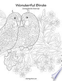 Wonderful Birds Coloring Book for Grown-Ups 1