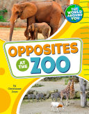 Opposites at the Zoo Book