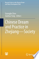 Chinese Dream and Practice in Zhejiang—Society