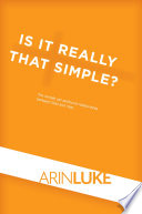 Is It Really That Simple  Book PDF