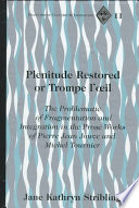 Plenitude Restored, Or, Trompe L'oeil  : The Problematic of Fragmentation and Integration in the Prose Works of Pierre Jean Jouve and Michel Tournier