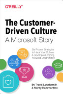 The Customer Driven Culture  A Microsoft Story