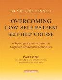Overcoming Low Self Esteem