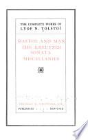 Master and Man  : The Kreutzer Sonata ; Miscellanies