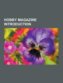 Hobby Magazine Introduction