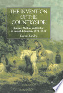The Invention of the Countryside