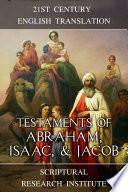 Testaments of Abraham  Isaac  and Jacob