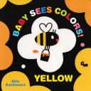 Baby Sees Colors  Yellow