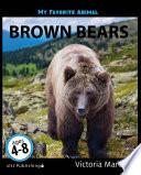 My Favorite Animal  Brown Bears