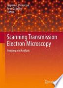 Scanning Transmission Electron Microscopy Book