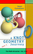 The Knot Geometry journey   Part I