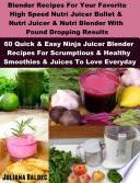 Blender Recipes Nutribullet Recipes Bullet Juicing Blender Recipes