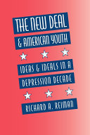 The New Deal and American Youth