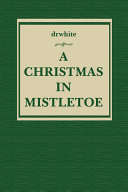 A Christmas in Mistletoe