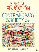 Bundle: Gargiulo: Special Education in Contemporary Society 5e + Bouck: Assistive Technology