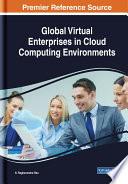 Global Virtual Enterprises in Cloud Computing Environments Book
