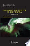 Exploring The Secrets Of The Aurora