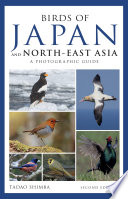 Photographic Guide to the Birds of Japan and North east Asia