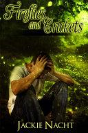 Fireflies and Crickets