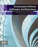 Economics Driven Software Architecture