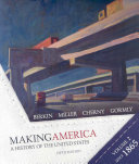 Making America  A History of the United States  Volume II  From 1865 Book PDF