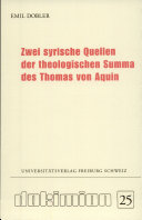 Zwei syrische Quellen der theologischen Summa des Thomas von Aquin
