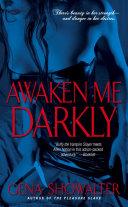 Awaken Me Darkly Book