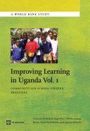 Improving Learning In Uganda, Volume 1