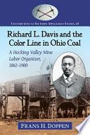 Richard L  Davis and the Color Line in Ohio Coal Book