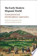 The Early Modern Hispanic World