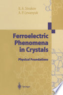 Ferroelectric Phenomena in Crystals
