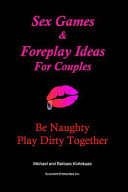 Sex Games and Foreplay Ideas for Couples