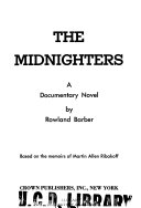 The Midnighters  a Documentary Novel Based on the Memoirs of Martin Allen Ribakoff