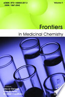 Frontiers in Medicinal Chemistry   Volume  4
