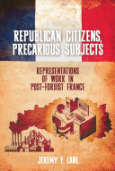 Pdf Republican Citizens, Precarious Subjects Telecharger