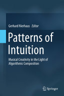 Patterns of Intuition: Musical Creativity in the Light of ... - Seite 32