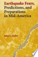 Earthquake Fears Predictions And Preparations In Mid America