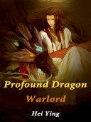 Profound Dragon Warlord [Pdf/ePub] eBook