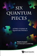 Six Quantum Pieces