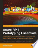 Axure Rp 6 Prototyping Essentials Book PDF