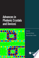 Advances in Photonic Crystals and Devices Book