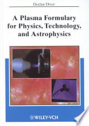 A Plasma Formulary for Physics, Technology, and Astrophysics