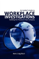 An Insider s Guide to Workplace Investigations Book