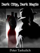 Dark City, Dark Magic Pdf/ePub eBook