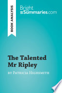 The Talented Mr Ripley by Patricia Highsmith (Book Analysis)