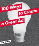 100 Ways to Create a Great Ad Pdf/ePub eBook