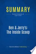 Summary  Ben   Jerry s  The Inside Scoop