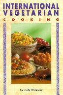 International Vegetarian Cooking